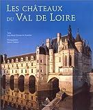 echange, troc Jean-Marie Pérouse de Montclos - Les châteaux du Val de Loire