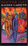 Doctor Jazz (Lannan Literary Selections)