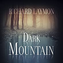 Dark Mountain Audiobook by Richard Laymon Narrated by Randy Hames