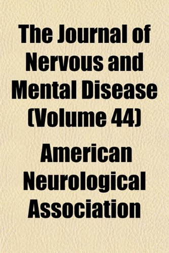 The Journal of Nervous and Mental Disease (Volume 44)
