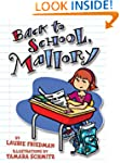 Back To School, Mallory (Gr.2-5)