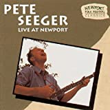 Live at Newport 1963-1965by Pete Seeger