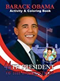 Barack Obama Activity & Coloring Book (English and Spanish Edition)