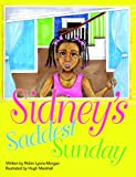 img - for Sidney's Saddest Sunday book / textbook / text book