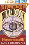 The Complete Book Of Numerology: Disc...