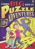 Usborne Big Book of Puzzle Adventures