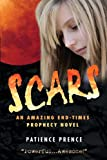 SCARS: Christian Fiction End-Times Thriller ~   Top Rated