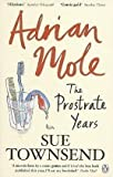 Sue Townsend Adrian Mole: The Prostrate Years by Townsend, Sue (2010)