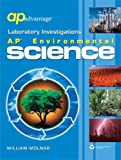 Laboratory Investigations: AP Environmental Science Lab Manual (0684870673) by William Molnar