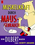 Dilbert. Muskelkraft durch Mausgebrauch. (3453150058) by Adams, Scott