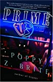 Prime: A Novel (1400050081) by Brite, Poppy Z.
