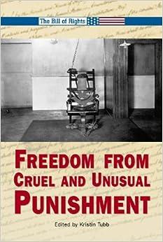 The Cruel And Unusual Punishment Of Prison