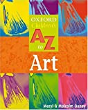The Oxford Children's A-Z of Art (The Oxford Children's A-Z Series)