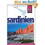 Sardinien: Reiseführer für individuelles Entdecken