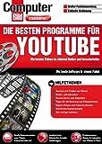 Die besten Programme für YouTube (Computer Bild)