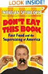 Don't Eat This Book: Fast Food and th...