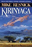 Kirinyaga: A Fable of Utopia