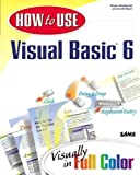 img - for How to Use Visual Basic 6 book / textbook / text book