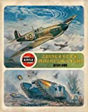 Arthur Ward Airfix: Celebrating 50 years of the greatest modelling kits ever made (Collins GEM)