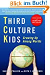 Third Culture Kids: Growing Up Among...