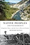 Native Peoples and Water Rights: Irri...