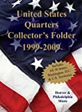 United States Quarters Collector's Folder 1999-2009: Denver & Philadelphia Mints