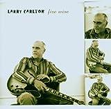 echange, troc Larry Carlton - Fire Wire
