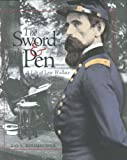 The Sword & the Pen: A Life of Lew Wallace