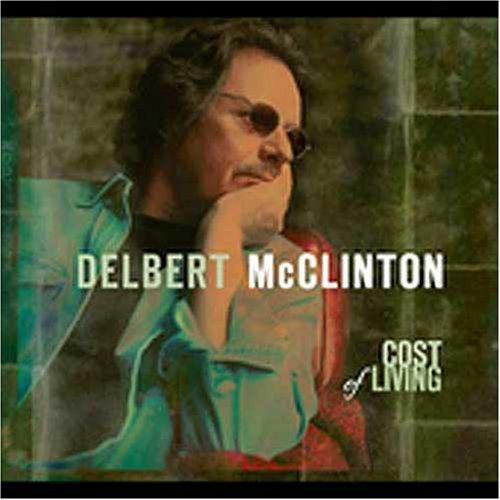 Amazon.com: Delbert Mcclinton: Cost of Living: Music