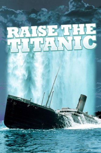 Amazon Com Raise The Titanic Jerry Jameson Amazon Digital Services Llc