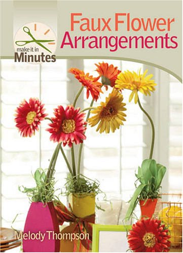 Make It in Minutes: Faux Flower Arrangements