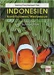Indonesien: Nord-Sulawesi/Westpapua:...