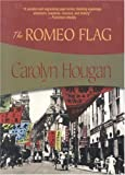 img - for The Romeo Flag (Felony & Mayhem Mysteries) Paperback December 1, 2005 book / textbook / text book
