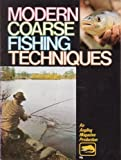 Modern Coarse Fishing Techniques - an Angling Magazine Production