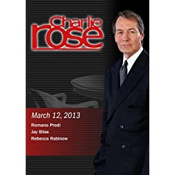 Charlie Rose - Romano Prodi; Jay Bilas; Rebecca Rabinow (March 12, 2013)