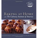 Baking at Home with The Culinary Institute of America ~ The Culinary Institute...