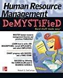 img - for Human Resource Management DeMYSTiFieD by DelCampo, Robert G. 1st edition (2010) Paperback book / textbook / text book