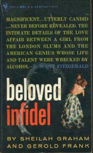 Beloved Infidel, Sheilah; Frank, Gerold Graham