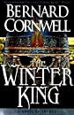 The Winter King: A Novel of Arthur [WINTER KING  3/E]