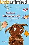 Schluri Schlampowski und die Spielzeu...