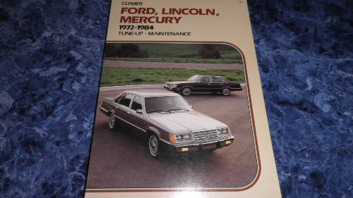 Ford, Lincoln, Mercury, 1972-1987: Repair and Tune-Up Guide, Lahue, Kalton C.