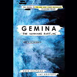Gemina Audiobook by Amie Kaufman, Jay Kristoff Narrated by Carla Corvo, Steve West,  full cast, P.J. Ochlan