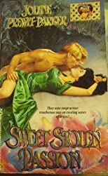 Sweet Stolen Passion (Zebra Lovegram Historical Romance)