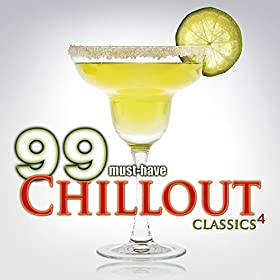 99 Must-Have Chillout Classics 4