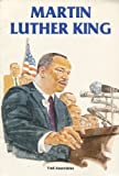 img - for Martin Luther King (Famous Americans) book / textbook / text book
