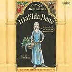 Matilda Bone | Karen Cushman