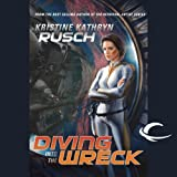 Diving into the Wreck: Diving Universe, Book 1
