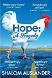 Hope: A Tragedy Shalom Auslander
