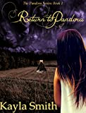 Return To Pandora: Book 1 in The Pandora Series