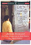 img - for Arriba Euskadi: LA Vida Diaria En El Pais Vasco (Spanish Edition) book / textbook / text book